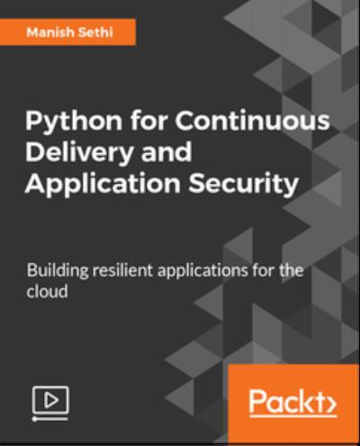 Python for Continuous Delivery and Application Security