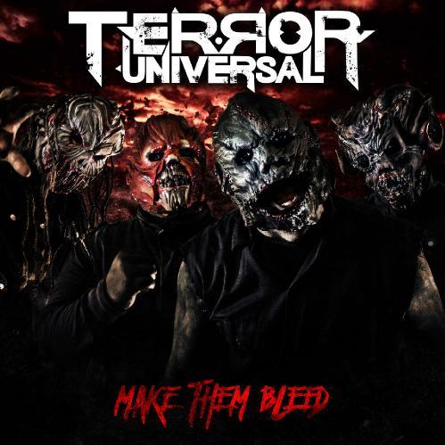 Terror Universal - Make Them Bleed (2018)