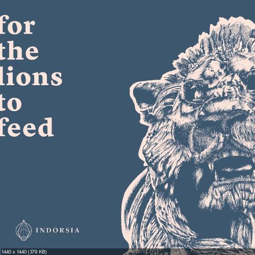 Indorsia - For The Lions To Feed (2018)