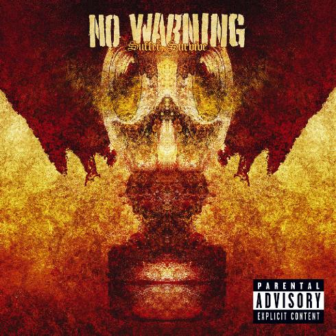 No Warning - Suffer, Survive (2004)