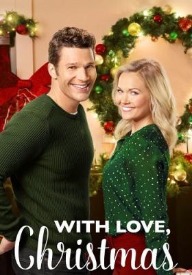 С Любовью Рождество / With Love, Christmas (2017) HDTVRip 720p