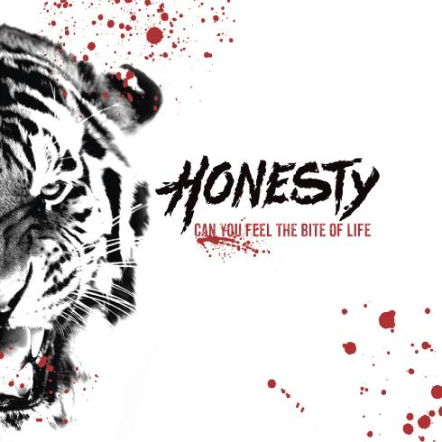 Honesty - Can You Feel the Bite of Life (2017)
