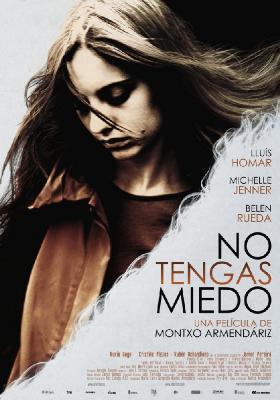 Не бойся / No tengas miedo (2011)