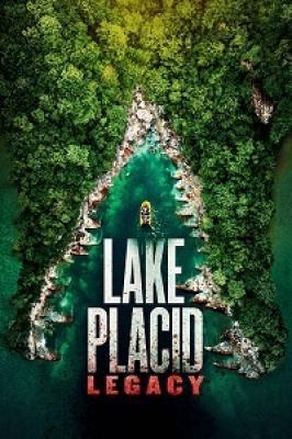 Лейк Плэсид: Наследие / Lake Placid: Legacy (2018)